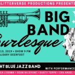 Big Band Burlesque: Swing into Spring