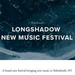 Longshadow New Music Festival